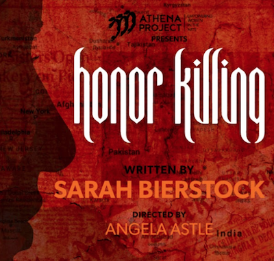 Honor Killing - Athena Project 2018 Premiere Production